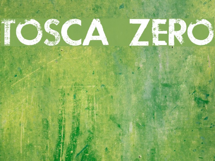 TOSCA ZERO Font examples