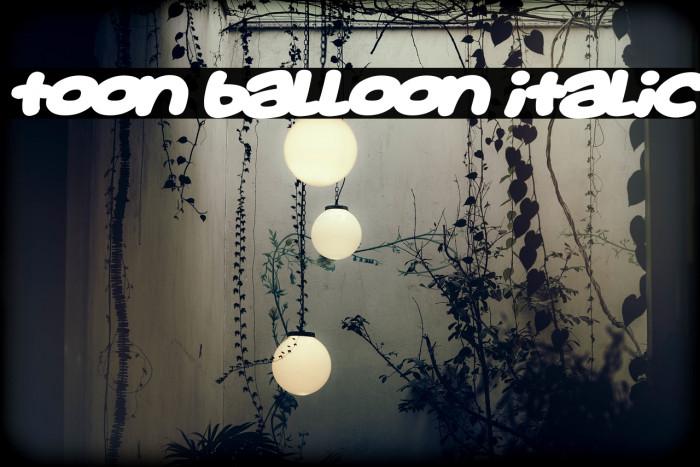 Toon Balloon Italic Caratteri examples
