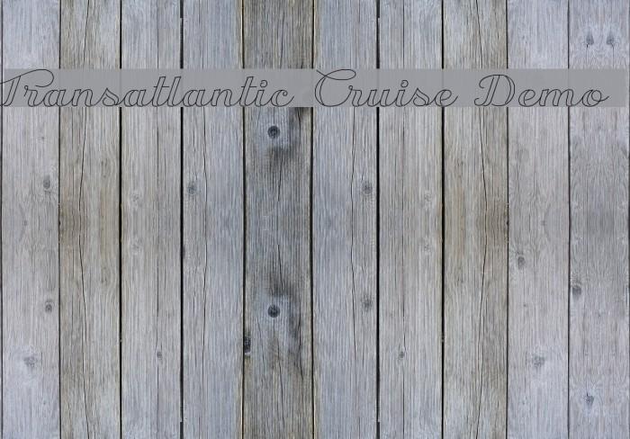 Transatlantic Cruise Demo Font examples