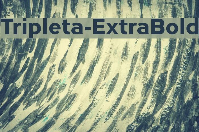 Tripleta-ExtraBold Font examples