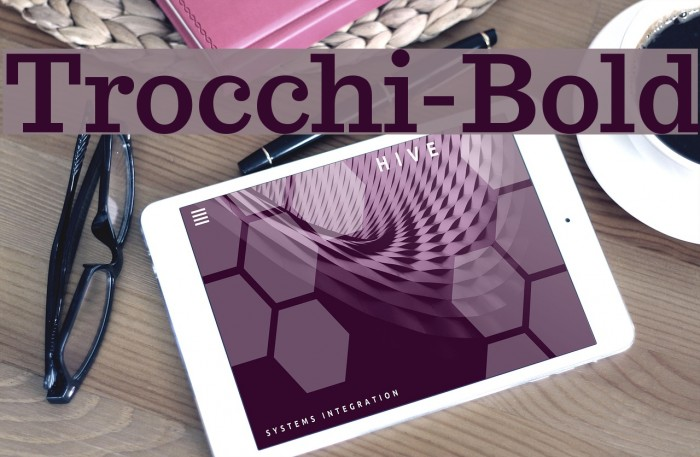 Trocchi-Bold Fonte examples