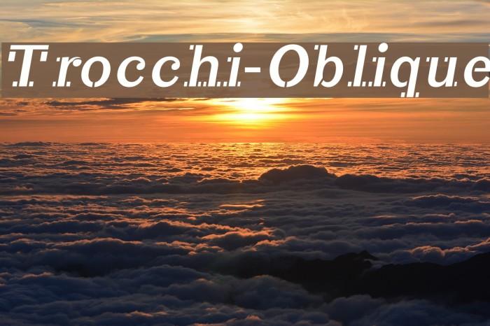 Trocchi-Oblique Fonte examples