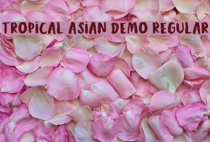 Tropical Asian DEMO Regular フォント examples