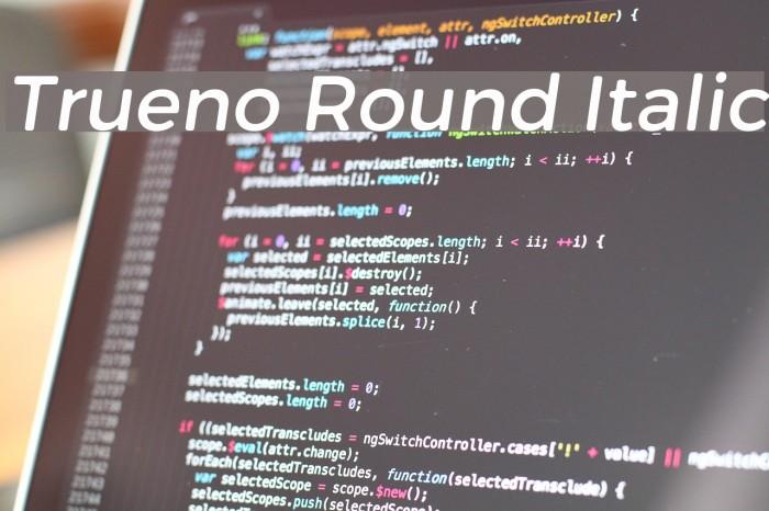 Trueno Round Italic फ़ॉन्ट examples