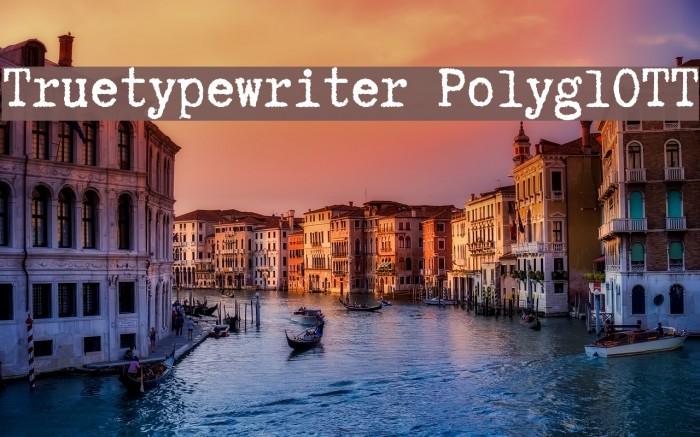 Truetypewriter PolyglOTT Font examples
