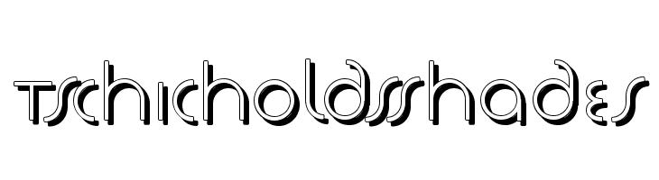 TschicholdsShades  Free Fonts Download