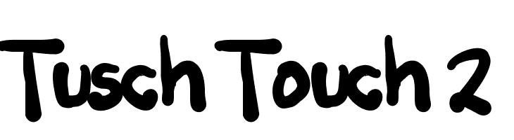 Tusch Touch 2  Frei Schriftart Herunterladen
