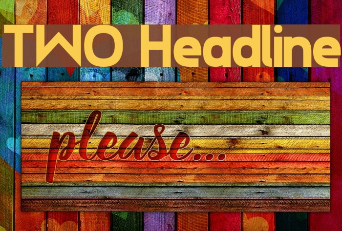 TWO Headline Font examples