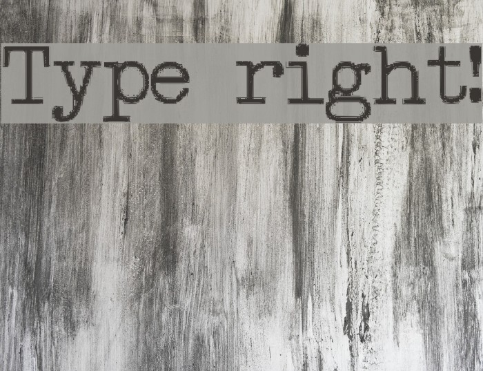 Type right! फ़ॉन्ट examples