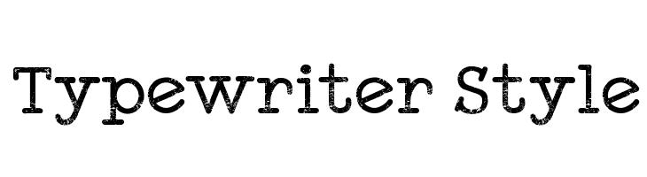 Typewriter Style  नि: शुल्क फ़ॉन्ट्स डाउनलोड