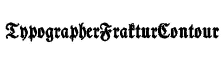 TypographerFrakturContour  Free Fonts Download