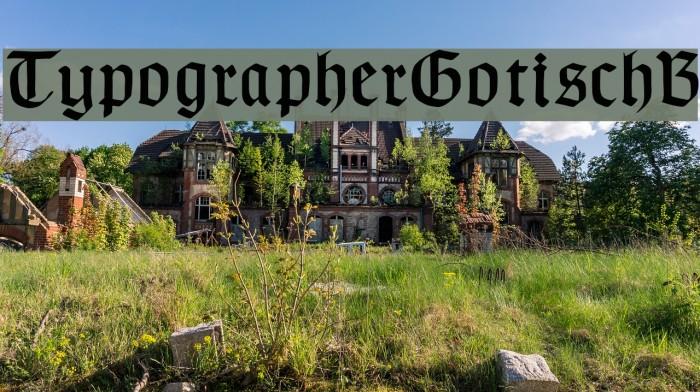 TypographerGotischB Font examples