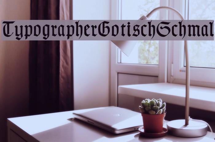 TypographerGotischSchmal Font examples