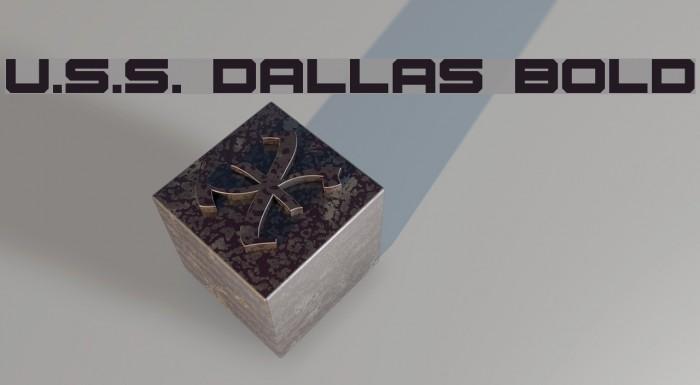 U.S.S. Dallas Bold फ़ॉन्ट examples