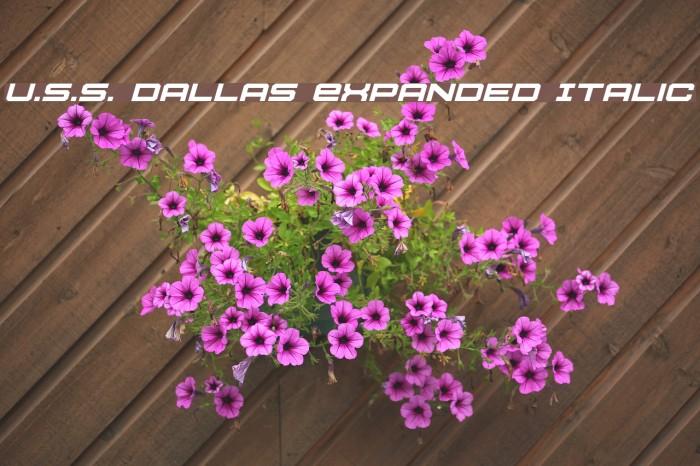 U.S.S. Dallas Expanded Italic फ़ॉन्ट examples