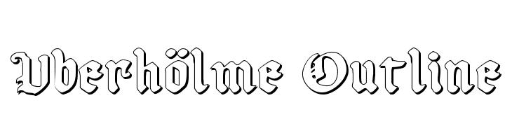 Uberh�lme Outline Font