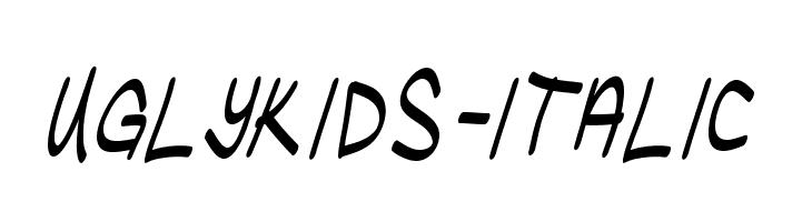 UglyKids-Italic  Скачать бесплатные шрифты