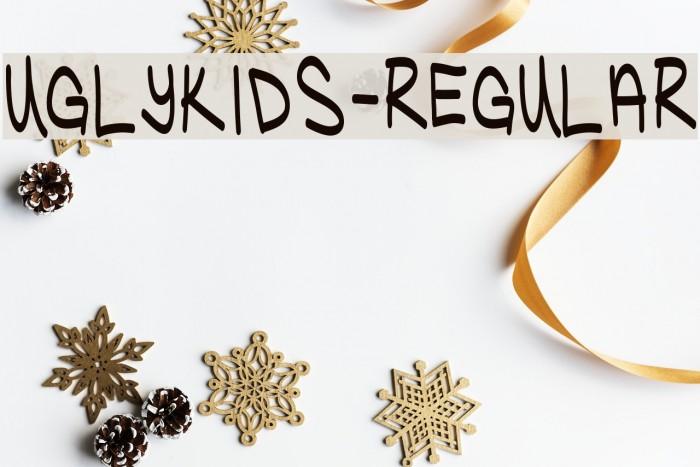 UglyKids-Regular Шрифта examples