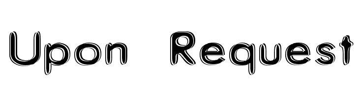 Upon Request  Free Fonts Download