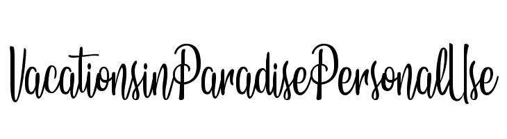 Vacations in Paradise Personal Use  Free Fonts Download