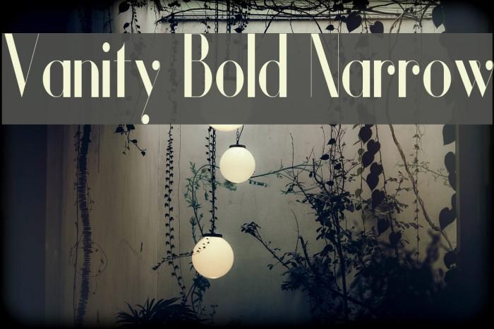 Vanity Bold Narrow Fuentes examples