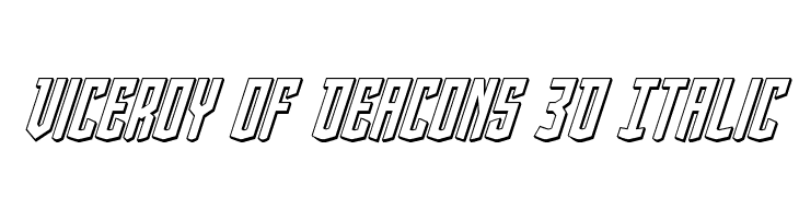 Viceroy of Deacons 3D Italic  Free Fonts Download
