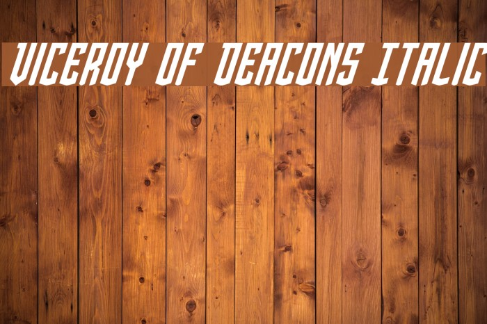 Viceroy of Deacons Italic Font examples