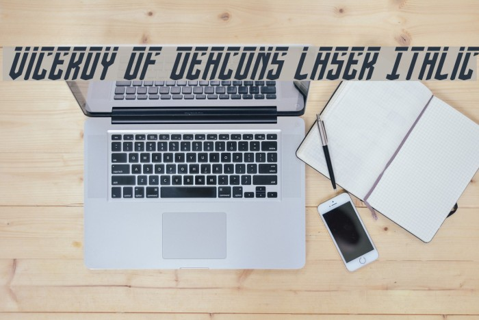 Viceroy of Deacons Laser Italic Font examples