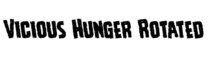 Vicious Hunger Rotated  Free Fonts Download