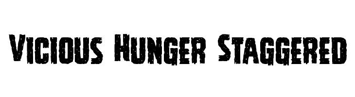 Vicious Hunger Staggered Font