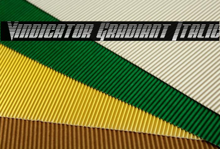 Vindicator Gradiant Italic Шрифта examples