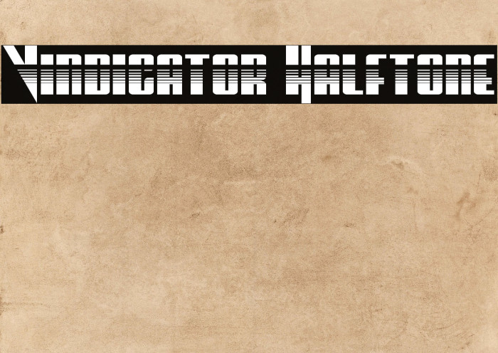 Vindicator Halftone フォント examples