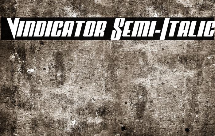 Vindicator Semi-Italic Fonte examples