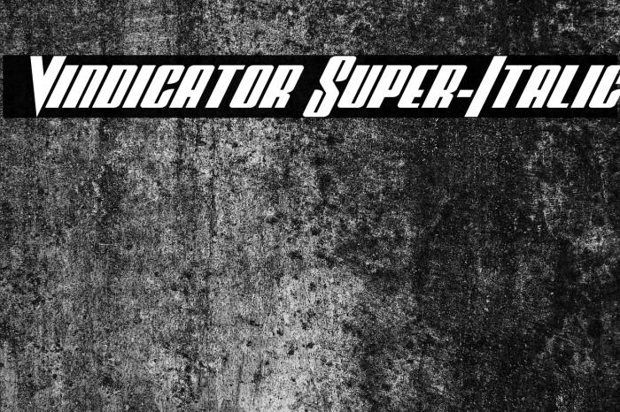 Vindicator Super-Italic Fuentes examples