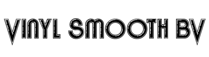 Vinyl Smooth BV  Free Fonts Download