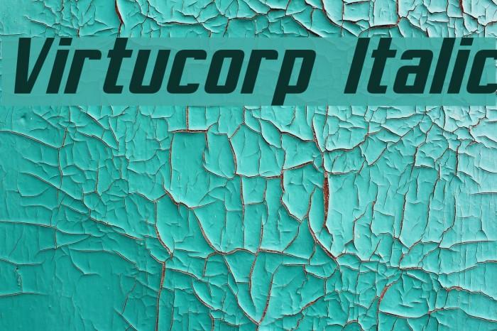Virtucorp Italic Font examples