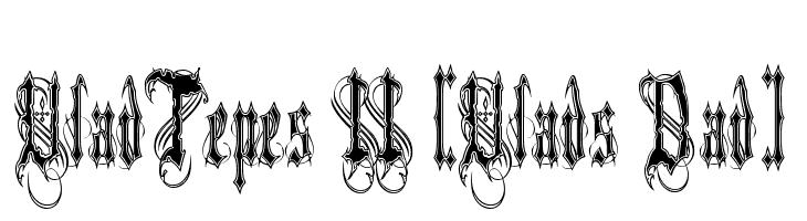 VladTepes II [Vlads Dad]  Free Fonts Download