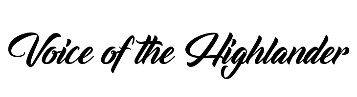 Voice of the Highlander  Free Fonts Download