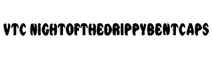 VTC NightOfTheDrippyBentCaps  フリーフォントのダウンロード