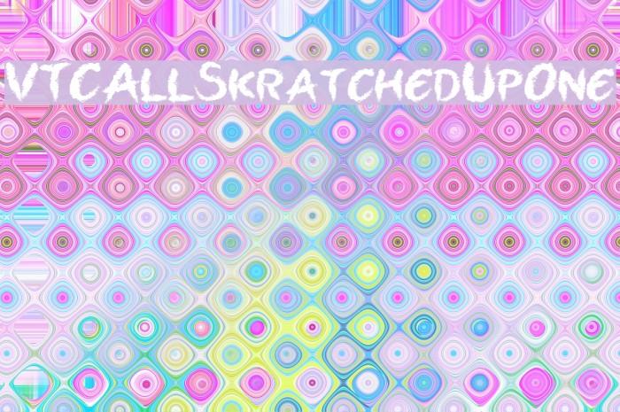 VTCAllSkratchedUpOne Font examples