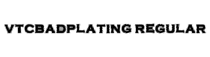 VTCBadPlating Regular  Frei Schriftart Herunterladen