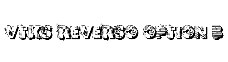 VTKS REVERSO OPTION B  नि: शुल्क फ़ॉन्ट्स डाउनलोड
