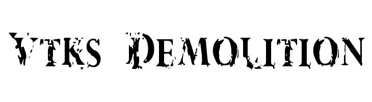 Vtks Demolition Schriftart