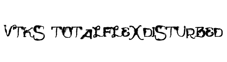 Vtks TotalFlexDisturbed  Fuentes Gratis Descargar