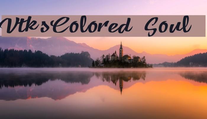 VtksColored Soul 3 Font examples