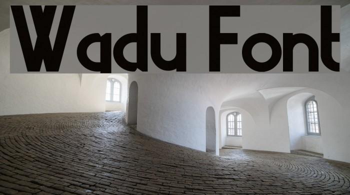 Wadu फ़ॉन्ट examples