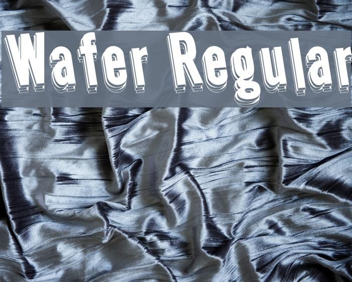 Wafer Regular फ़ॉन्ट examples