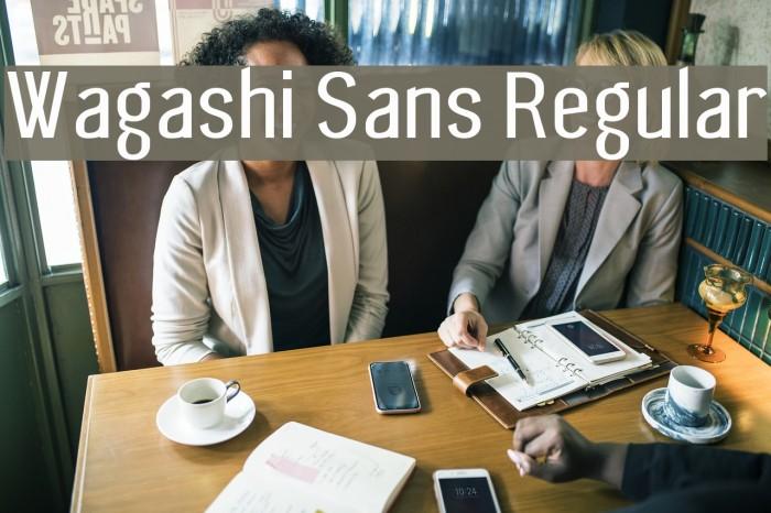 Wagashi Sans Regular Font examples