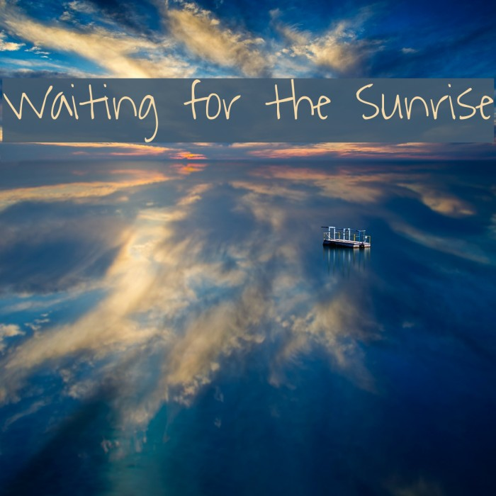 Waiting for the Sunrise Font examples