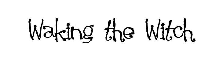 Waking the Witch  Free Fonts Download